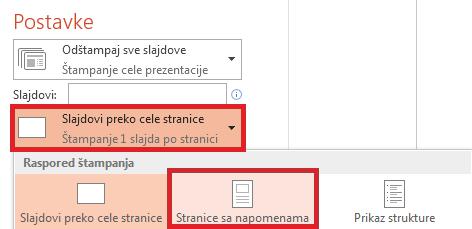 """U oknu """"Štampanje"""" izaberite stavku """"Slajdovi preko cele stranice"""" i izaberite stavku """"Stranice sa napomenama"""" sa liste """"Raspored za štampanje""""."""