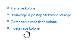 Indeksirane kolone veza na stranici postavke liste ili biblioteke