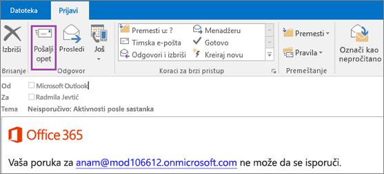 """Snimak ekrana prikazuje karticu """"izveštaj"""" se poruke sa opcijom ponovo poslali i tekst u telu e-poruku koja kaže da poruka nije bilo moguće isporučiti."""
