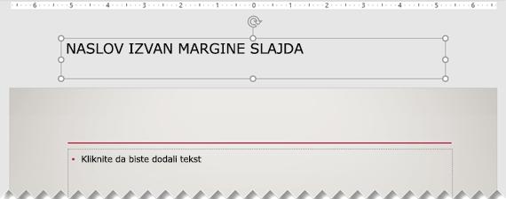 Naslov slajda postavljen izvan vidljive vidljive slajda.