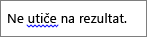 Moguće gramatičke greške označene plavom talasastom linijom