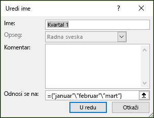 Dodavanje imenovane konstante niza iz formula > definisana imena > Menadžer imena > novi
