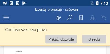 Kada otvorite datoteku koju štiti IRM u sistemu Office za Android, možete da prikažete dozvole koje su vam dodeljene.