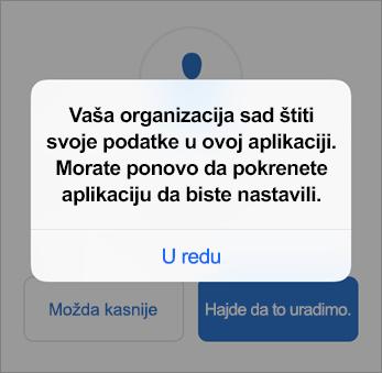 Snimak ekrana koji prikazuje da vaša organizacija sada štiti vašu aplikaciju Outlook