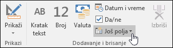 """Snimak ekrana grupe """"Dodavanje i brisanje"""" na kartici trake """"Polja""""."""