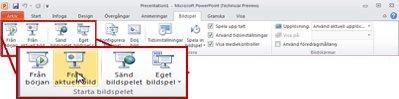 Fliken Bildspel i PowerPoint 2010, med visning av gruppen Starta bildspelet.