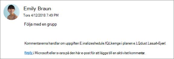 Skärmen capture: Visar en grupp-e-postadress där en kollega svarar på den första kommentaren.