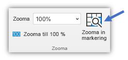Skärmbild av knappen Zooma in markering som finns på fliken Visa i menyfliksområdet.