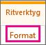 Fliken Format under rit verktyg
