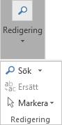 Välj Formatera text och sedan Redigering för att öppna listrutan.