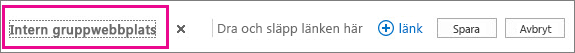 Om du vill byta namn på hyperlänken högst upp på hemsidan väljer du Redigera länkar.