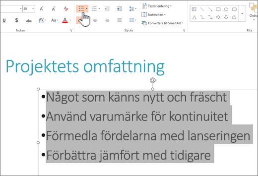 Markerad text och punkt-knappen markerad
