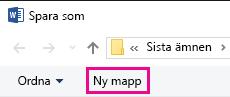 Klicka på Ny mapp i dialogrutan Spara som.