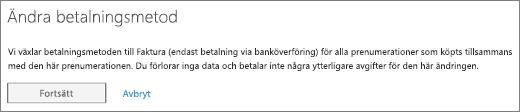 Meddelandet som visas när du växlar från fakturabetalning till kreditkorts- eller bankbetalning.