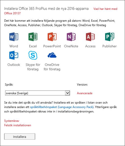 Välj den version av Office som du vill installera om du har ett val, välj ett språk och sedan Installera.