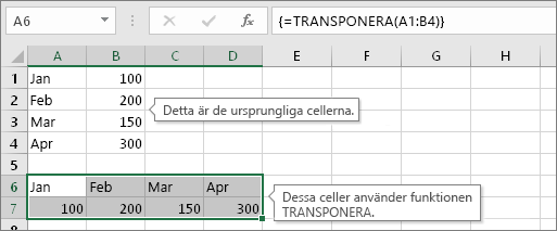 Ursprungliga celler ovanför och celler med funktionen TRANSPONERA nedanför