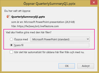 Vad vill du göra med den här filen i Firefox?