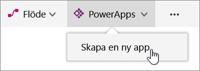 PowerApp-menypost på kommandofält med Skapa Power-app markerad.