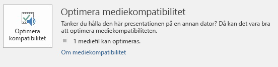 knappen optimera kompatibilitet i PowerPoint