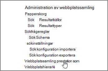 Funktionen för webbplatssamlingen markerad på menyn Administration av webbplatssamling under inställningar