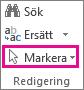 Markera i gruppen Redigering