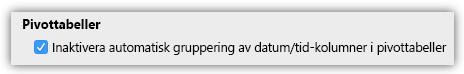 Skärmbild av alternativet för pivottabeller för att inaktivera automatisk gruppering av datum/tid-kolumner.