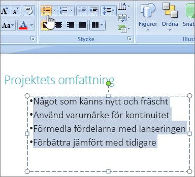 Markerad med punkt-knappen markerad text