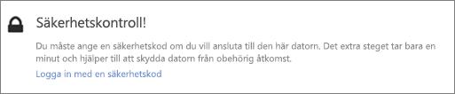 Exempel på användargränssnittsmeddelande om verifieringskod för OneDrive-hämtningsbegäran
