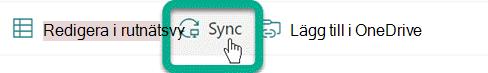 Knappen Synkronisera i verktygsfältet i ett SharePoint bibliotek.