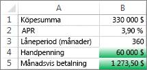 Cell B4 och B5 uppfyller villkoren så de formateras med grönt