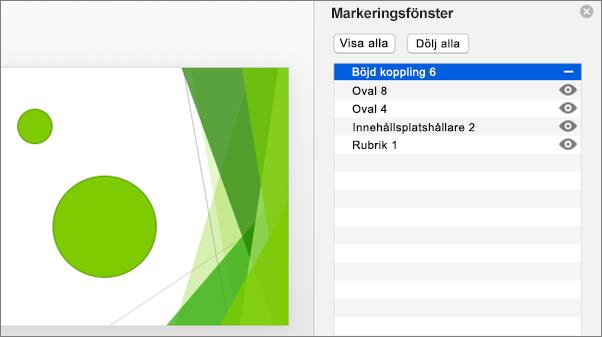 Visar dölja-funktionen i markeringsfönstret i Office 2016 för Mac