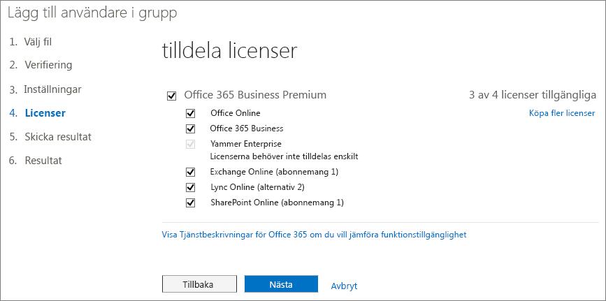 Steg 4 i guiden Lägg till användare i grupp – Licenser