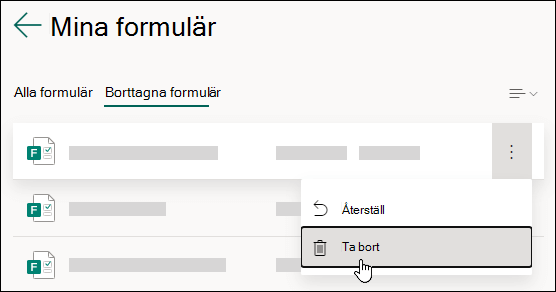 Ta bort ett formulär på fliken Borttagna formulär i Microsoft Forms.