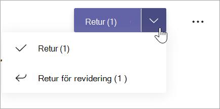 Returknapp med Skicka tillbaka och Skicka tillbaka för revision visas