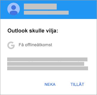 Tryck på Tillåt om du vill ge Outlook åtkomst offline.
