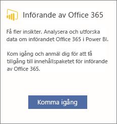 Välj Kom igång på Office 365 Adoption-kortet