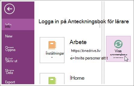 Visa synkroniseringsstatus för OneNote-anteckningsböcker.