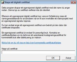 Dialogrutan Skapa ett digitalt certifikat