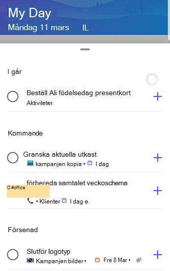 Skärm bild av uppgiften i Android med förslag som är helt öppna och grupperade efter igår, kommande och förSenat.