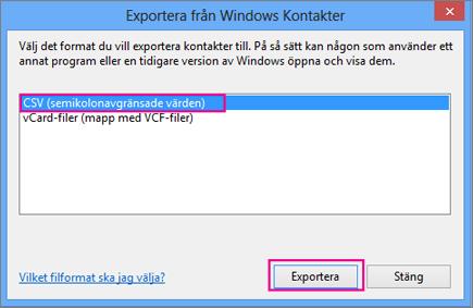 Välj CSV och sedan Exportera.