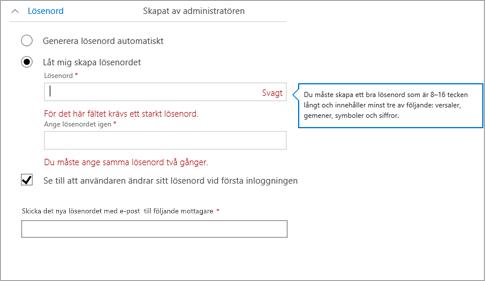 Visar lösenordskraven om du vill skapa ett första lösenord för användaren.
