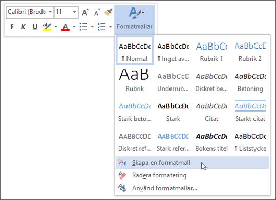Skapa en ny formatmall utifrån formatering