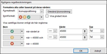 Villkorsstyrd formatering – dialogruta för alternativ för ikonuppsättning