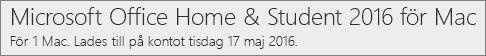 Så visas Mac-versionen av Office 2016 på Office.com/myaccount
