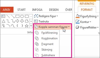 Alternativen för Slå ihop figurer finns på fliken Format under Ritverktyg