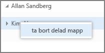Snabbmenyalternativet Ta bort delad mapp i Outlook Web App