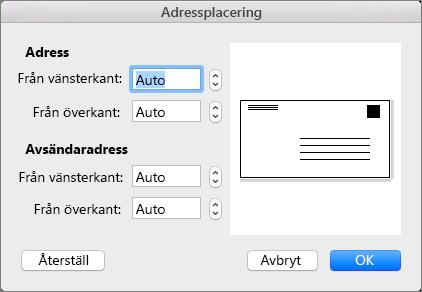 I Adressplacering kan du ändra avståndet för leverans- och returadresserna från kanten av kuvertet.