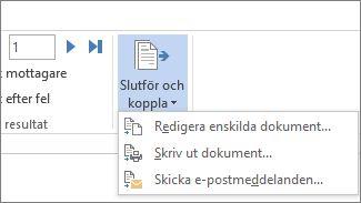 Skärmbild av fliken Utskick i Word med kommandot Slutför och koppla och dess alternativ.