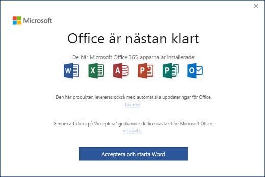 """Visar sidan """"Office är nästan klart"""" där du godkänner licensavtalet och startar programmet"""