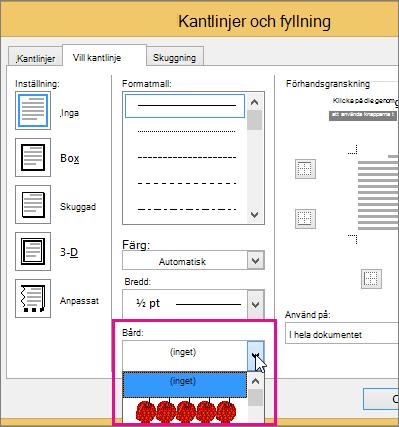 Art-valet är markerat i rutan Kantlinjer och fyllning
